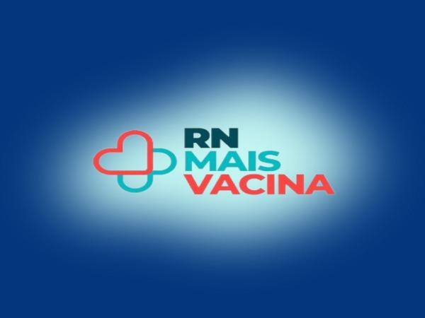 RN Mais Vacina inicia autocadastramento nesta segunda-feira (18)